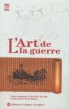 Sun Wu et  Sun Bin - L'Art de la guerre - Edition bilingue français-chinois.