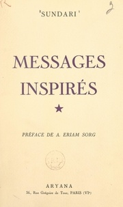 Sundari et A. Eriam Sorg - Messages inspirés.