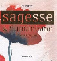 Sundari - Sagesse et humanisme - Pensées choisies.