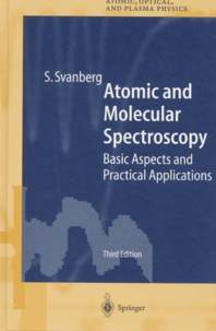 Atomic and molecular spectroscopy. Basic aspects and practical applications, 3rd edition.pdf