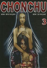 Sungjae Kim et Byung-Jin Kim - Chonchu Tome 3 : .