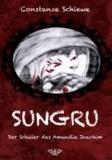 Sungru - Der Schüler des Amundie Joachim.