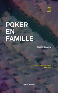 Sunil Mann - Poker en famille.