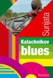 Sunjata - Kalachnikov blues.
