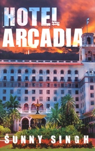 Sunny Singh - Hotel Arcadia.