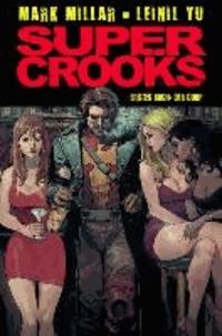 Super Crooks - Band 1: Der Coup.