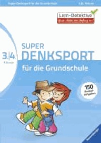 Super Denksport für die Grundschule (3./4. Klasse).