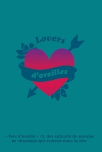 Super Loto Editions - Vers d'oreille - Tome 2, Lovers d'oreilles.