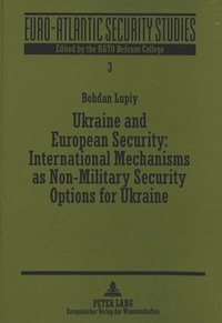 Suphan Erkula - Ukraine and European Security: International Mechanisms as Non-Military Security Options for Ukraine.