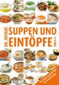 Suppen & Eintöpfe von A-Z.