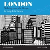 London- Le long de la Tamise - Supriya Sahai |