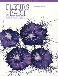 Surabhi-E Guastalla - Fleurs de Bach - 38 remèdes aux vertus naturelles.