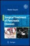 Walter Siquini - Surgical Treatment of Pancreatic Diseases.
