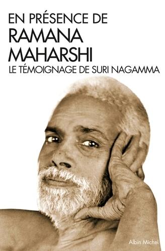 En présence de Ramana Maharshi. En témoignage de Suri Nagamma