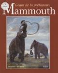Surmely - Le mammouth - Géant de la préhistoire.