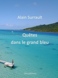 Surrault - Quetes dans le grand bleu.