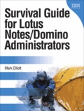 Survival Guide for Lotus Notes and Domino Administrators.