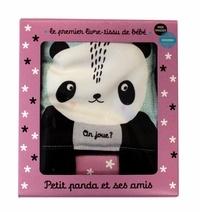 Surya Sajnani - Petit panda et ses amis - Le premier livre-tissu de bébé.