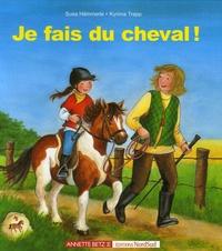Susa Hammerle et Kyrima Trapp - Je fais du cheval !.