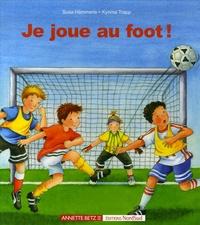 Susa Hammerle et Kyrima Trapp - Je joue au foot !.
