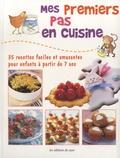 Susan Akass - Mes premiers pas en cuisine - 35 recettes faciles et amusantes pour enfants à partir de 7 ans.