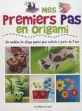 Susan Akass - Mes premiers pas en origami - 35 modèles de pliage papier pour enfants à partir de 7 ans.