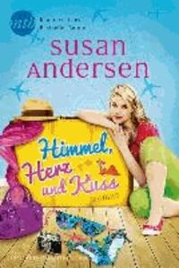 Susan Andersen - Himmel, Herz und Kuss.