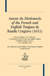 """Susan Baddeley et Jean-François Chappuit - Autour du """"Dictionarie of the French and English Tongues""""  de Randle Cotgrave (1611)."""
