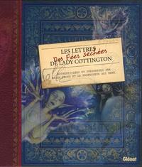 Susan Berk et Brian Froud - Les Lettres des Fées Séchées de Lady Cottington.