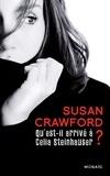 Susan Crawford - Qu'est-il arrivé à Celia Steinhauser ?.