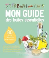 Mon guide des huiles essentielles.pdf