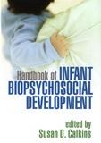 Susan D. Calkins - Handbook of Infant Biopsychosocial Development.