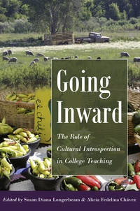 Susan diana Longerbeam et Alicia fedelina Chávez - Going Inward - The Role of Cultural Introspection in College Teaching.