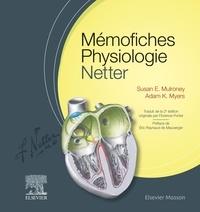 Susan E. Mulroney et Adam Myers - Mémofiches Physiologie Netter.