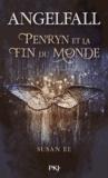 Susan Ee - Angelfall Tome 1 : Penryn et la Fin du Monde.