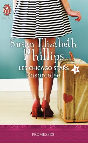 Susan Elizabeth Phillips - Les Chicago Stars Tome 4 : Ensorcelée.