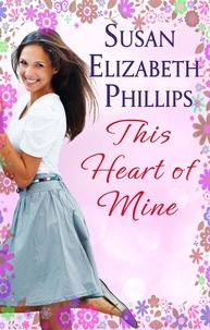 Susan Elizabeth Phillips - This Heart Of Mine - Number 5 in series.