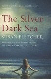 Susan Fletcher - The Silver Dark Sea.