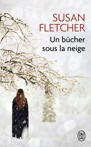 Susan Fletcher - Un bûcher sous la neige.