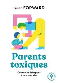 Pdf un téléchargement gratuit de livres Parents toxiques  - Comment échapper à leur emprise PDB DJVU (Litterature Francaise) 9782501139298