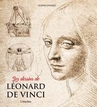 Les dessins de Léonard de Vinci - Susan Grange |