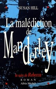 Susan Hill - La malédiction de Manderley.