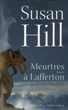 Susan Hill - Meurtres à Lafferton.