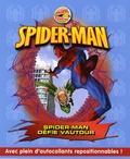Susan Hill - Spider-Man Tome 4 : Spider-Man défie Vautour.