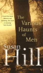 Susan Hill - Thr Various Haunts of Men - A Simon Serrailler Crime Novel.