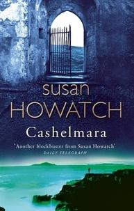 Susan Howatch - Cashelmara.