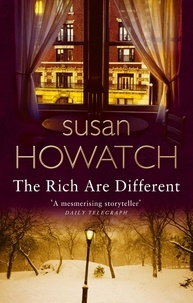Susan Howatch - The Rich Are Different.