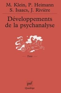 Susan Isaacs et Paula Heimann - Développements de la psychanalyse.