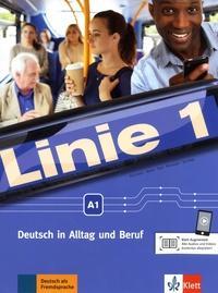 Susan Kaufmann et Ulrike Moritz - Linie 1 Deutsch in Alltag und Beruf - Kurs- und Ubungsbuch A1. 1 DVD