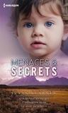 Susan Kearney - Menaces & Secrets - Une femme en danger - L'innocence volée - Le voile du silence.